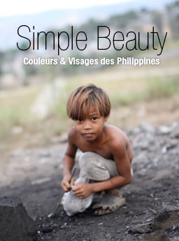 Simple Beauty; couleurs et visqges des Philippines